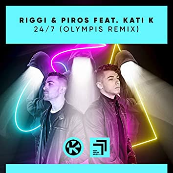 24/7 (feat. Kati K) [Olympis Remix]