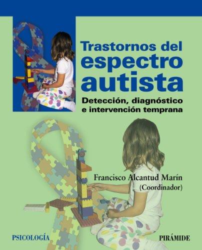 Trastornos del espectro autista: Detección, diagnóstico e intervención temprana (Psicología) ✅
