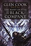 The Many Deaths of the Black Company (Chronicle of the Black Company) (Chronicles of The Black Company)