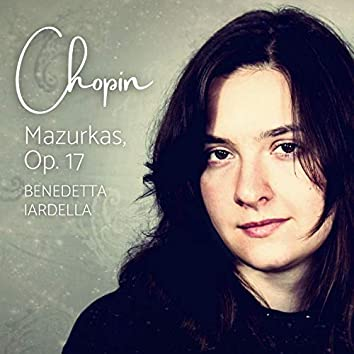 Chopin: Mazurkas, Op. 17