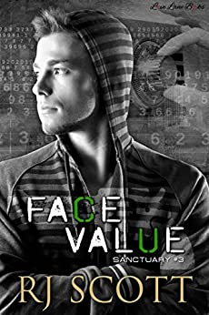 Face Value (Sanctuary Book 3) by [RJ Scott]