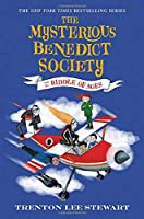 The Mysterious Benedict Society and the Riddle of Ages (The Mysterious Benedict Society (4))