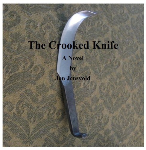 The Crooked Knife (English Edition)