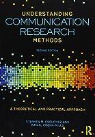 Understanding Communication Research Methods