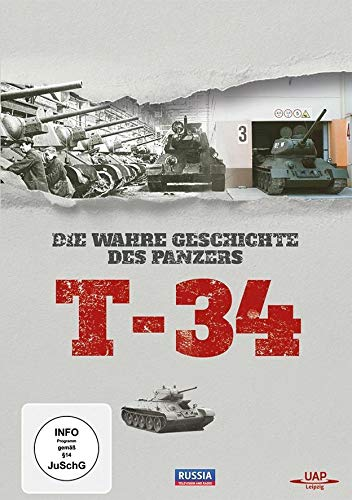T-34 - Die wahre Geschichte des Panzers T-34