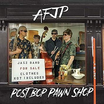 Post Bop Pawn Shop