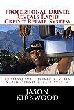 Professional Driver Reveals Rapid Credit Repair System