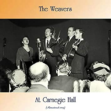 At Carnegie Hall (Remastered 2019)