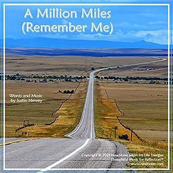 A Million Miles (Remember Me)
