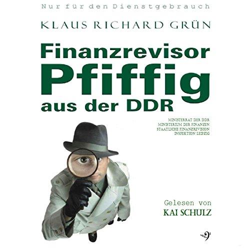 Finanzrevisor Pfiffig aus der DDR Titelbild