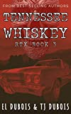 Tennessee Whiskey (RTX Book 3) (English Edition)