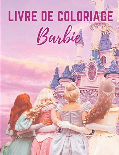 livre de coloriage Barbie: Livre de coloriage spécial pour les enfants et les fans Cadeaux De Noël Pour Les Enfants 50 dessin à colorier