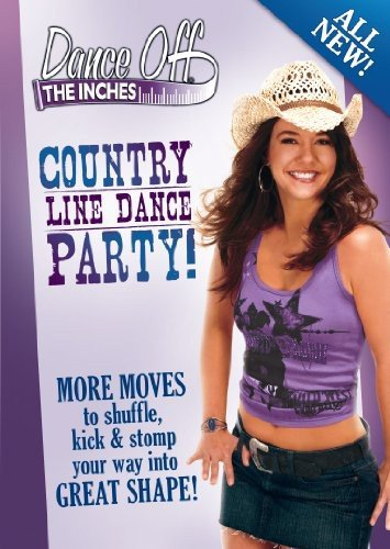 Dance Off The Inches: Country Line Dance Party