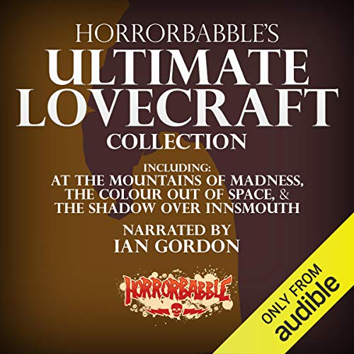『HorrorBabble's Ultimate Lovecraft Collection』のカバーアート