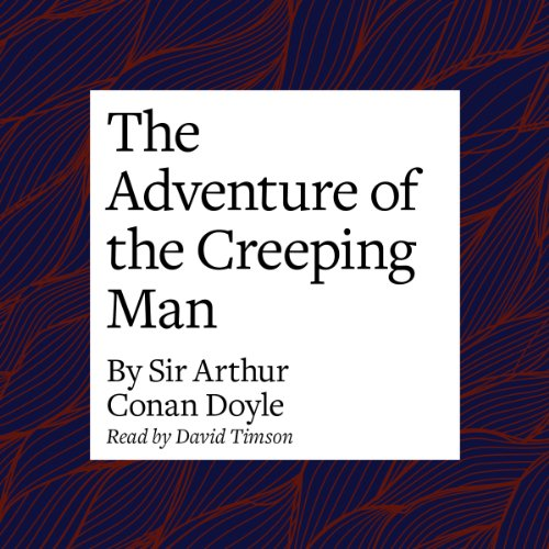 The Adventure of the Creeping Man audiobook cover art