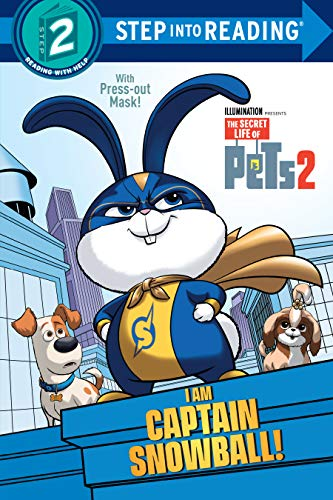 I Am Captain Snowball! (The Secret Life of Pets 2) (Step into Reading)