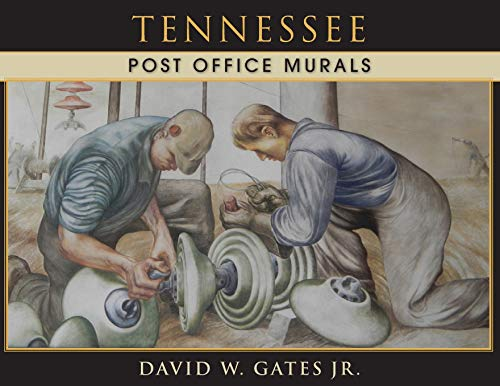 Tennessee Post Office Murals