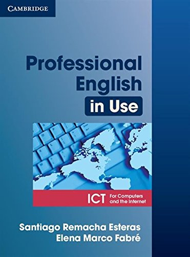 Professional English in Use ICT Student's Book [Lingua inglese]