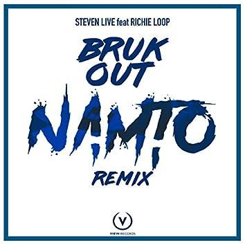 Bruk Out (Namto Remix)