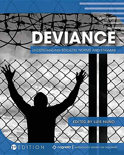 Deviance: Understanding Societal Norms and Stigmas