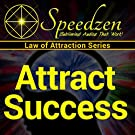 Attract Success: Subliminal Hypnosis with Binaural Beats