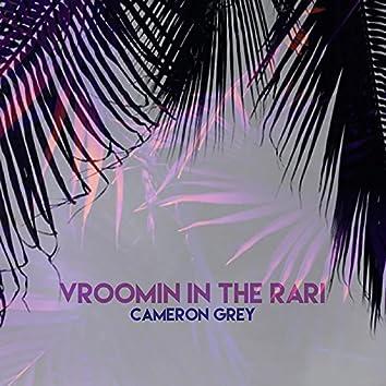Vroomin in the Rari