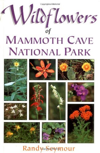 Wildflowers of Mammoth Cave National Park (English Edition)