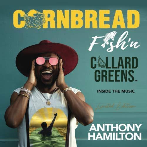 Cornbread Fish 'N Collard Greens: Inside The Music