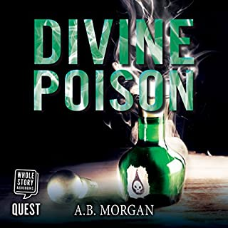 Divine Poison                   By:                                                                                                                                 AB Morgan                               Narrated by:                                                                                                                                 Juliette Burton                      Length: 8 hrs and 59 mins     2 ratings     Overall 4.5
