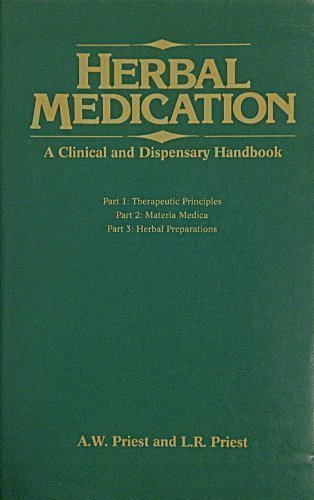 Compare Textbook Prices for Herbal Medication: A Clinical and Dispensary Handbook  ISBN 9780852433683 by Priest, A.W.,Priest, L.R.
