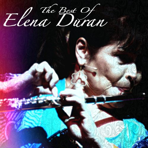 The Best Of Elena Duran