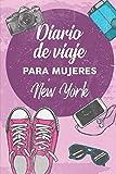 Diario De Viaje Para Mujeres New York: 6x9 Diario de viaje I Libreta para listas de tareas I Regalo perfecto para tus vacaciones en New York