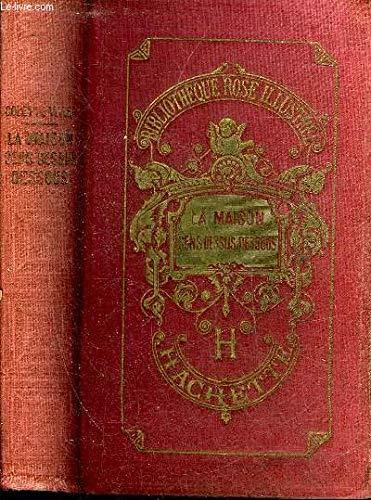 La maison sens dessus dessous (Bibliothèque rose illustrée)