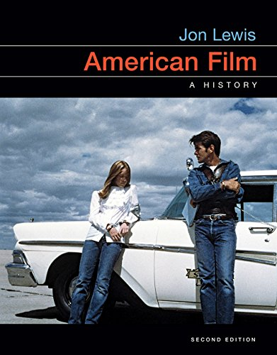 Compare Textbook Prices for American Film: A History Second Edition ISBN 9780393664898 by Lewis, Jon