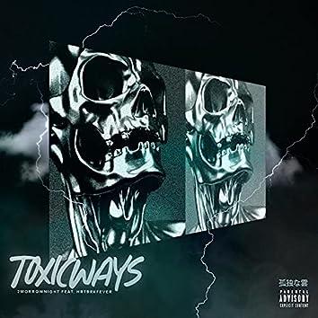 Toxic Ways (feat. Hrtbrkfever)