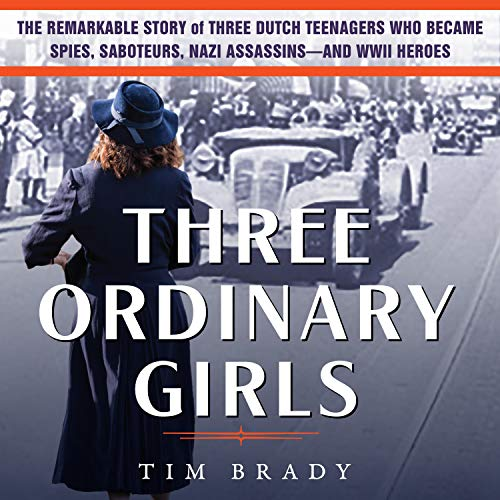 Three Ordinary Girls Audiobook By Tim Brady cover art