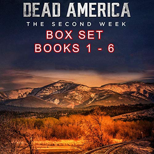 Dead America: The Second Week Box Set, Books 1-6 audiobook cover art