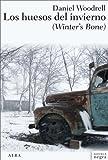Los huesos del invierno (Winter's Bone) (Novela negra)