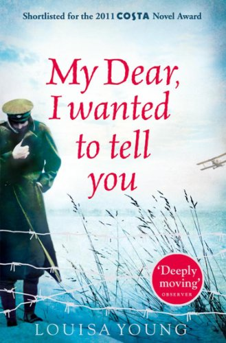 My Dear I Wanted to Tell You (English Edition)
