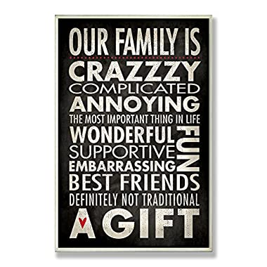 Stupell Home Décor Funny Family Typographic 'Our Family Is Crazzzy ' Wall Plaque, 10 x 0.5 x 15, Proudly Made in USA