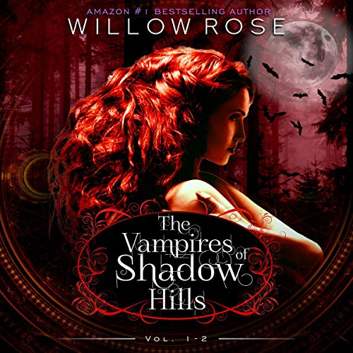 The Vampires of Shadow Hills Series: Vol. 1-2 cover art