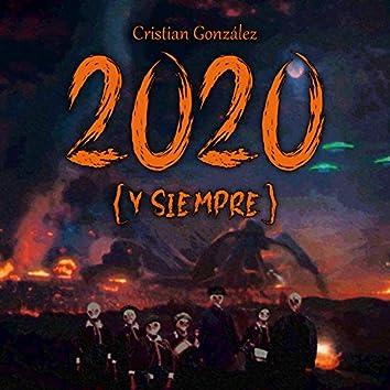 2020 (Y Siempre)