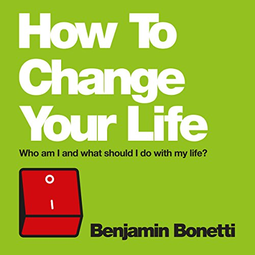 How to Change Your Life audiobook cover art