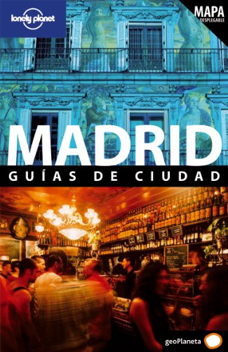 Madrid 3 (Guías de Ciudad Lonely Planet)