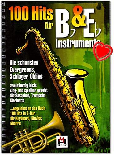 100 Hits für Bb und Eb Instrumente - Evergreens, Schlager, Oldies – zweistimmig leicht sing- und spielbar gesetzt für Saxofon, Trompete, Klarinette - Songbook mit...