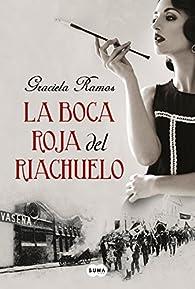La boca roja del Riachuelo par Graciela Ramos