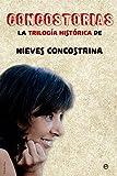 Concostorias: La trilogía histórica de Nieves Concostrina (Historia)