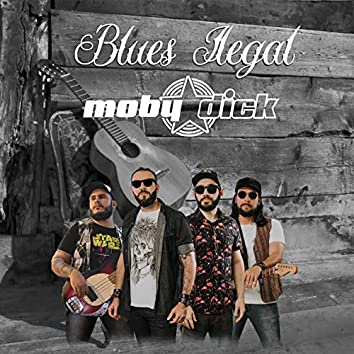 Blues Ilegal