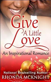 Give A Little Love (Jordan Family Book 1) by [Rhonda McKnight, Felicia Murrell]