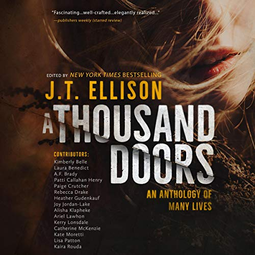 A Thousand Doors Audiobook By J.T. Ellison - editor cover art